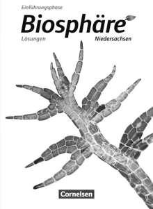 Astrid-Karoline Agster: Biosphäre Sekundarstufe II  Einführungsphase- Niedersachsen - Lösungen zum Schülerbuch, Buch