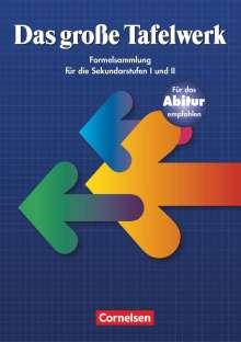 Das große Tafelwerk. Sekundarstufen I und II. Neubearbeitung. Östliche Bundesländer und Berlin, Buch