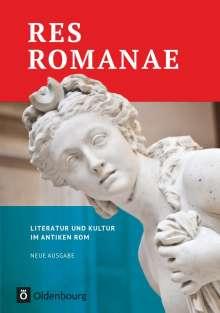 Matthias Bensch: Res Romanae - Literatur und Kultur im antiken Rom, Buch