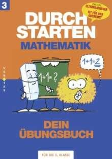 Evelyn Aichberger: Durchstarten Mathematik 3. Schuljahr. Dein Übungsbuch, Buch