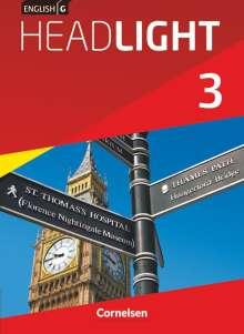 Susan Abbey: English G Headlight 03: 7. Schuljahr. Schülerbuch. Allgemeine Ausgabe, Buch