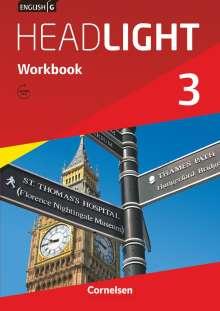 Gwen Berwick: English G Headlight 03: 7. Schuljahr. Workbook mit Audios online. Allgemeine Ausgabe, Buch