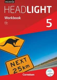 Gwen Berwick: English G Headlight Band 5: 9. Schuljahr - Allgemeine Ausgabe - Workbook mit Audios online, Buch