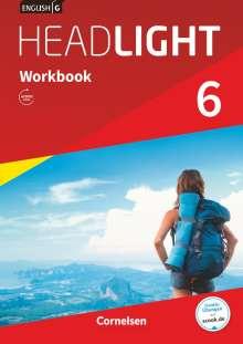 Gwen Berwick: English G Headlight Band 6: 10. Schuljahr - Allgemeine Ausgabe - Workbook mit Audios online, Buch