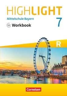 Gwen Berwick: Highlight 7. Jahrgangsstufe - Mittelschule Bayern - Workbook mit Audios online. Für R-Klassen, Buch
