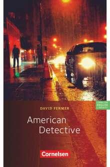 David Fermer: American Detective, Buch