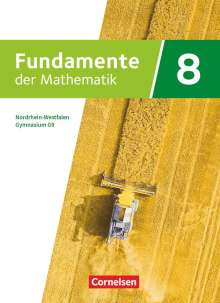 Julia Bernsen: Fundamente der Mathematik 8. Schuljahr. Nordrhein-Westfalen - Schülerbuch, Buch