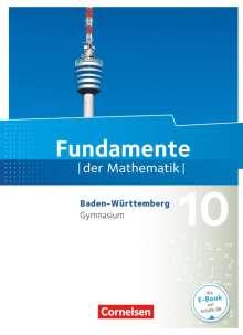 Ralf Benölken: Fundamente der Mathematik 10. Schuljahr - Baden-Württemberg - Schülerbuch, Buch