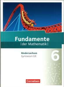 Ralf Benölken: Fundamente der Mathematik 6. Schuljahr. Schülerbuch Gymnasium Niedersachsen, Buch