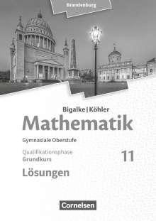 Horst Kuschnerow: Bigalke/Köhler: Mathematik 11. Schuljahr - Brandenbur - Grundkurs. Lösungen zum Schülerbuch, Buch