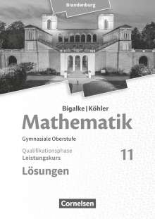 Horst Kuschnerow: Bigalke/Köhler: Mathematik - 11. Schuljahr - Brandenburg - Leistungskurs, Buch