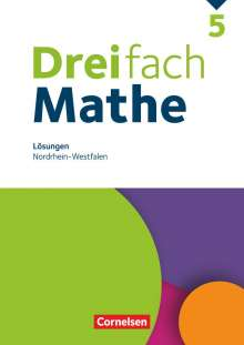Anja Buchmann: Dreifach Mathe 5. Schuljahr - Nordrhein-Westfalen - Lösungen zum Schülerbuch, Buch