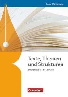 Elke Anastassoff: Texte, Themen und Strukturen - Baden-Württemberg Bildungsplan 2016. Schülerbuch, Buch