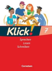 Margret Angel: Klick! Deutsch 7. Schuljahr. Sprechen, Lesen, Schreiben. Schülerbuch. Westliche Bundesländer, Buch