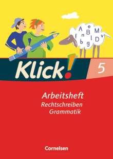 Klick! Deutsch. 5. Schuljahr. Schreiben. Arbeitsheft. Westliche Bundesländer, Buch