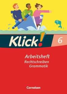 Klick! Deutsch. 6. Schuljahr. Schreiben. Arbeitsheft. Westliche Bundesländer, Buch