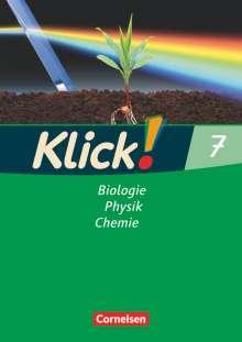 Sylvia Gredig: Klick! Biologie, Physik, Chemie 7. Arbeitsheft. Westliche Bundesländer sowie Berlin/Brandenburg, Buch