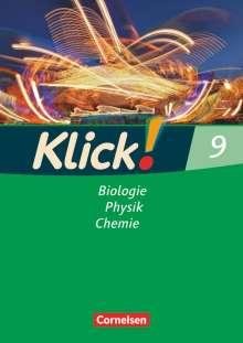 Daniela Dittrich: Klick! 9 Biologie, Physik, Chemie. Arbeitsheft. Westliche Bundesländer sowie Berlin/Brandenburg, Buch