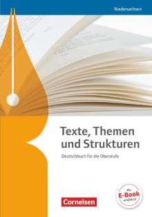 Gerd Brenner: Texte, Themen und Strukturen - Niedersachsen. Schülerbuch, Buch