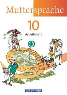 Ronny Geerken: Muttersprache 10. Schuljahr. Arbeitsheft. Östliche Bundesländer und Berlin, Buch