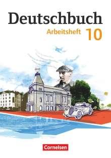 Petra Bowien: Deutschbuch Gymnasium 10. Schuljahr - Östliche Bundesländer und Berlin - Arbeitsheft mit Lösungen, Buch