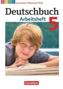 Andrea Wagener: Deutschbuch 5. Schuljahr. Arbeitsheft mit Lösungen Gymnasium Rheinland-Pfalz, Buch