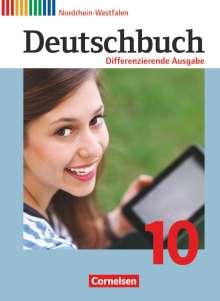 Julie Chatzistamatiou: Deutschbuch - Differenzierende Ausgabe 10. Schuljahr - Nordrhein-Westfalen - Schülerbuch, Buch