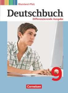 Julie Chatzistamatiou: Deutschbuch 9. Schuljahr. Differenzierende Ausgabe Rheinland-Pfalz - Schülerbuch, Buch