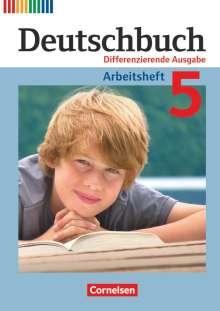 Friedrich Dick: Deutschbuch 5. Schuljahr. Arbeitsheft mit Lösungen. Differenzierende Ausgabe, Buch
