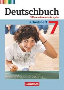 Friedrich Dick: Deutschbuch 7. Schuljahr. Arbeitsheft Differenzierende Ausgabe, Buch
