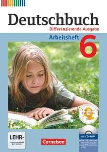 Friedrich Dick: Deutschbuch 6. Schuljahr. Arbeitsheft mit Lösungen und Übungs-CD-ROM, Buch