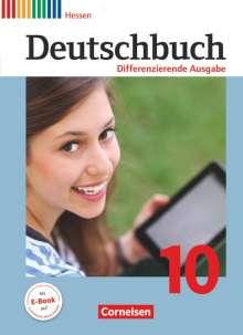 Julie Chatzistamatiou: Deutschbuch - Differenzierende Ausgabe 10. Schuljahr - Hessen - Schülerbuch, Buch