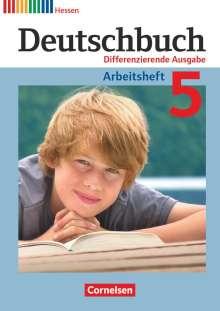 Friedrich Dick: Deutschbuch 5. Schuljahr. Arbeitsheft mit Lösungen. Differenzierende Ausgabe Hessen, Buch