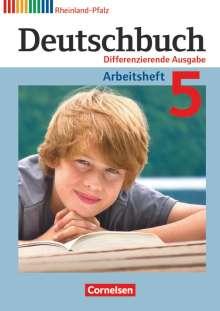 Friedrich Dick: Deutschbuch 5. Schuljahr. Arbeitsheft mit Lösungen. Differenzierende Ausgabe Rheinland-Pfalz, Buch