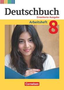 Friedrich Dick: Deutschbuch 8. Schuljahr - Zu allen erweiterten Ausgaben - Arbeitsheft mit Lösungen, Buch