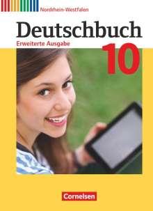 Friedrich Dick: Deutschbuch - Erweiterte Ausgabe 10. Schuljahr - Nordrhein-Westfalen - Schülerbuch, Buch