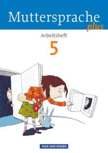 Petra Schön: Muttersprache plus 5. Schuljahr. Arbeitsheft, Buch