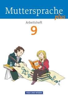 Ronny Geerken: Muttersprache plus 9. Schuljahr. Arbeitsheft. Allgemeine Ausgabe für Berlin, Brandenburg, Mecklenburg-Vorpommern, Sachsen-Anhalt, Thüringen, Buch