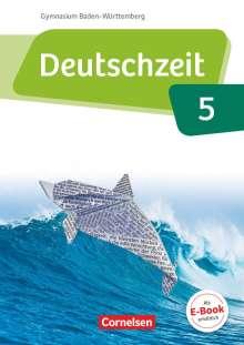 Catharina Banneck: Deutschzeit Band 5: 9. Schuljahr - Baden-Württemberg - Schülerbuch, Buch