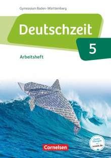 Susanne Behlert: Deutschzeit Band 5: 9. Schuljahr - Baden-Württemberg - Arbeitsheft mit Lösungen, Buch