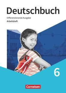 Friedrich Dick: Deutschbuch 6. Schuljahr. Arbeitsheft mit Lösungen, Buch