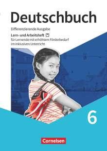Angela Brabender: Deutschbuch 6. Schuljahr - Lern- und Arbeitsheft für Lernende mit erhöhtem Förderbedarf im inklusiven Unterricht, Buch
