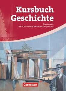 Rudolf Berg: Kursbuch Geschichte. Schülerbuch. Von der Antike bis zur Gegenwart, Buch