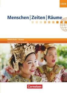 Wolfgang Humann: Menschen-Zeiten-Räume - Arbeitsbuch für Geschichte/Politik/Geographie Mittelschule Bayern - Neubearbeitung. 8. Jahrgangsstufe - Schülerbuch, Buch