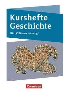 Joachim Biermann: Kurshefte Geschichte. Die Völkerwanderung, Buch