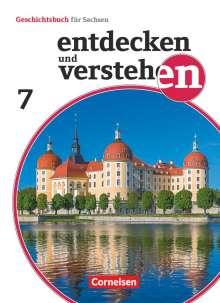 Daniel Geißler: Entdecken und verstehen 7. Schuljahr - Sachsen - Vom Beginn der Neuzeit bis zur Industrialisierung, Buch