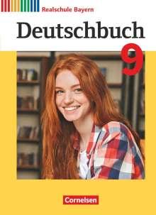 Daniela Brems: Deutschbuch - Sprach- und Lesebuch - 9. Jahrgangsstufe.Realschule Bayern 2017 - Schülerbuch, Buch