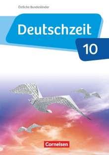 Susanne Behlert: Deutschzeit - Östliche Bundesländer und Berlin. 10. Schuljahr - Schülerbuch, Buch