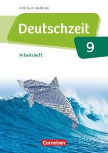 Susanne Behlert: Deutschzeit 9. Schuljahr - Östliche Bundesländer und Berlin - Arbeitsheft mit Lösungen, Buch