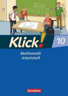 Daniel Jacob: Klick! Mathematik 10. Schuljahr. Arbeitsheft. Mittel-/Oberstufe. Östliche und westliche Bundesländer, Buch